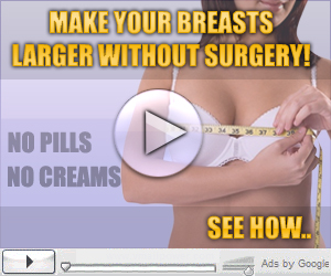 Make Your Breast Larger Without Surgery